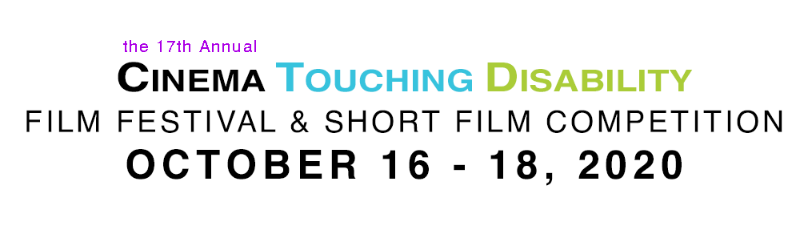 The 17th Annual Cinema Touching Disability Film Festival October 16-18, 2020